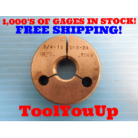 3/4 16 UNS 2A THREAD RING GAGE .750 GO ONLY P.D.= .7069 USA MADE TOOL INSPECTION
