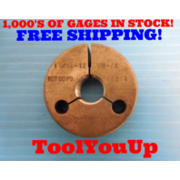 11/16 12 UN 2A THREAD RING GAGE .6875 NO GO ONLY P.D.= .6264 USA MADE INSPECTION