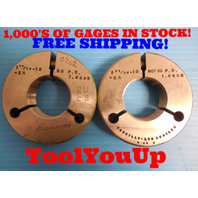 1 11/16 18 2A THREAD RING GAGES 1.68750 GO NO GO  P.D.'S= 1.6499 & 1.6448 USA