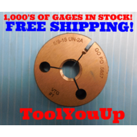 5/8 18 UN 2A THREAD RING GAGE .625 GO ONLY P.D. = .5857 INSPECTION TOOLMAKER