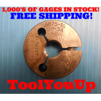 11/16 16 UN 3A THREAD RING GAGE .6875 GO ONLY P.D. = .6469 INSPECTION TOOLMAKER