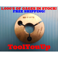 M20 X 1.50 6g METRIC THREAD RING GAGES 20.0 1.5 NO GO ONLY P.D. = 18.854 TOOLING