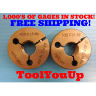 M20 X 1.5 - 6g METRIC THREAD RING GAGES GO NO GO P.D.'S = 18.994 & 18.854 TOOL
