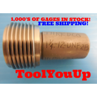 1 1/4 12 UNF 2B THREAD PLUG GAGE 1.25 NO GO ONLY P.D. = 1.2039 TAPERLOCK DESIGN