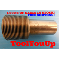 1 3/16 20 UNS THREAD PLUG GAGE 1.1875 GO ONLY P.D. = 1.1550 TAPERLOCK DESIGN