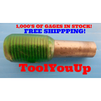 9/16 18 UNF THREAD PLUG GAGE .5625 GO ONLY P.D. = .5264 TAPERLOCK DESIGN TOOL