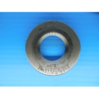 """1"""" 11 1/2 NPT L1 PIPE THREAD RING GAGE 1.0 11.5 N.P.T. L-1 INSPECTION QUALITY"""