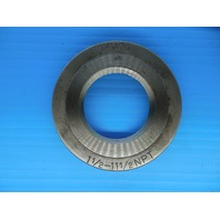 1 1/2 11 1/2 NPT L1 PIPE THREAD RING GAGE 1.5 11.5 N.P.T. L-1 INSPECTION QUALITY