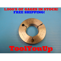 1 7/8 20 UNJ 3A THREAD RING GAGE GO ONLY 1.875 P.D. = 1.8425 INSPECTION TOOLING