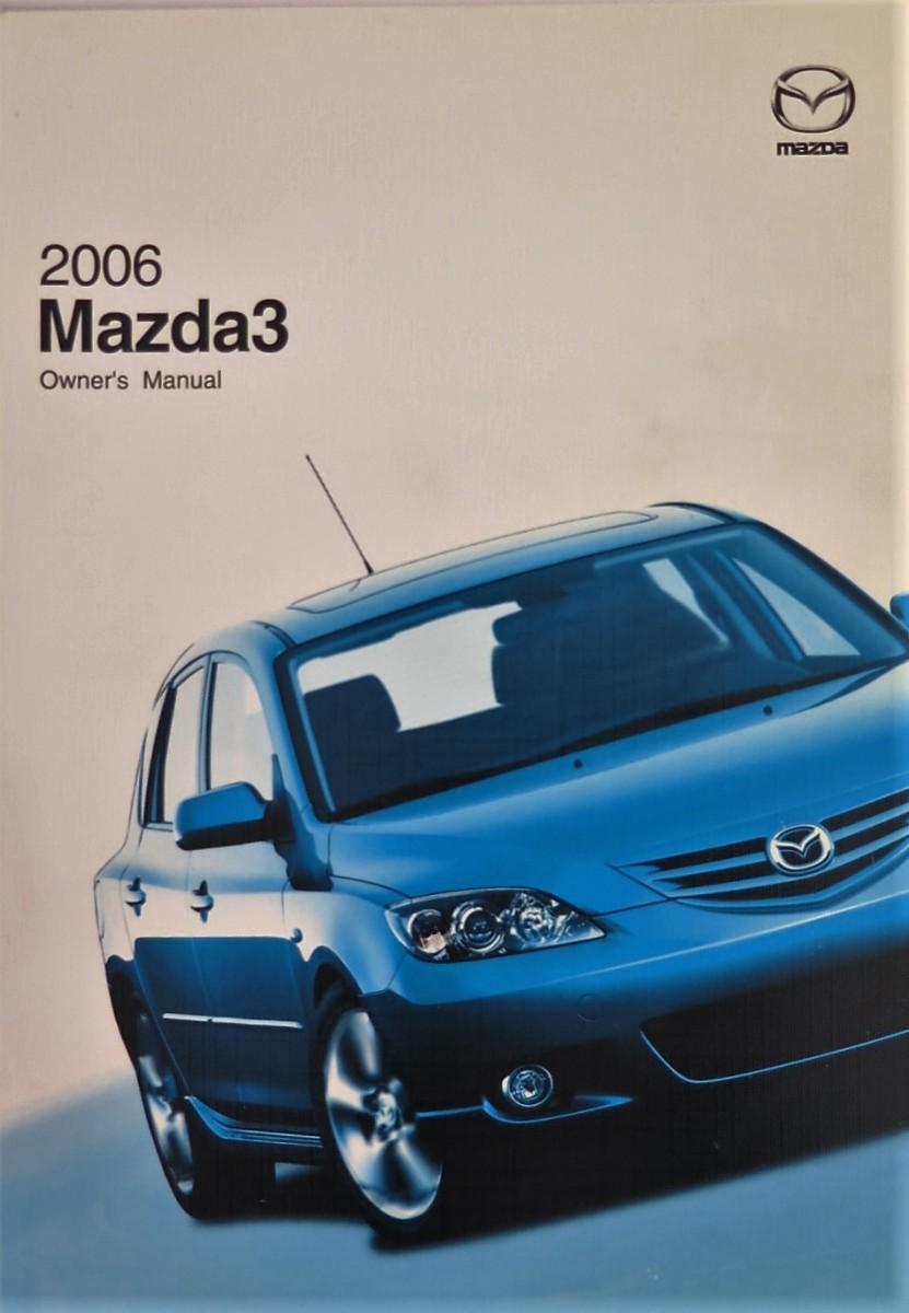 2006 mazda 3 owners manual book bashful yak rh bashfulyak com 2006 Mazda 3 Grand Touring Mazda 3 Interior Manual