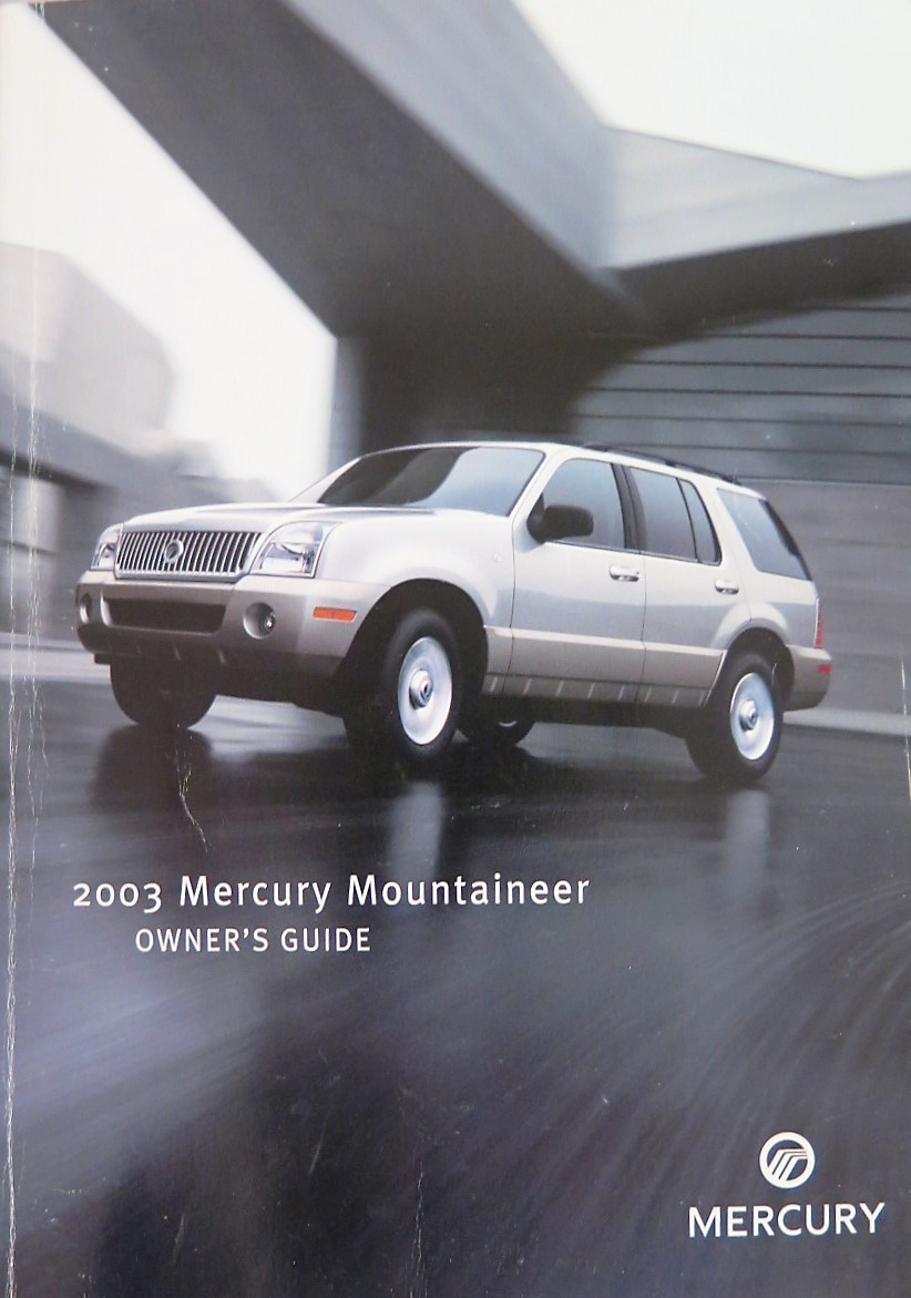 2003 mercury mountaineer owners manual book bashful yak rh bashfulyak com free 2003 mercury mountaineer owners manual 2004 mercury mountaineer owners manual