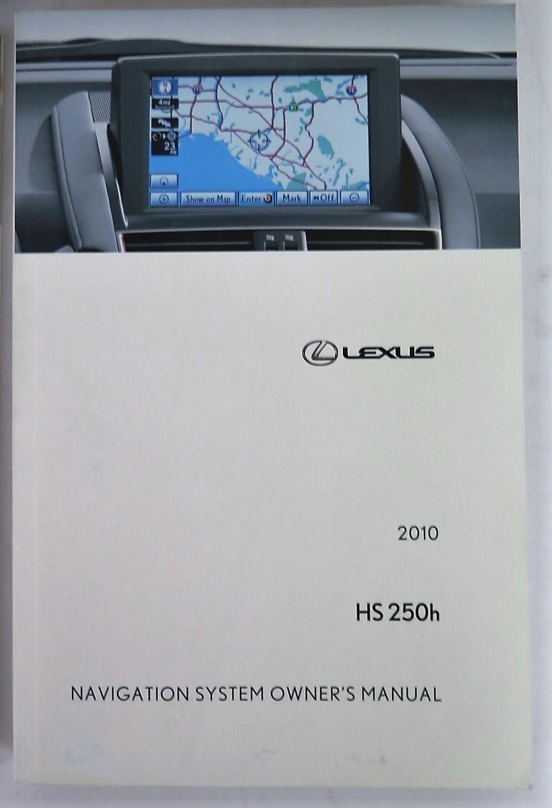2010 lexus hs 250h owners manual book bashful yak rh bashfulyak com lexus hs250h user manual lexus hs250h user manual