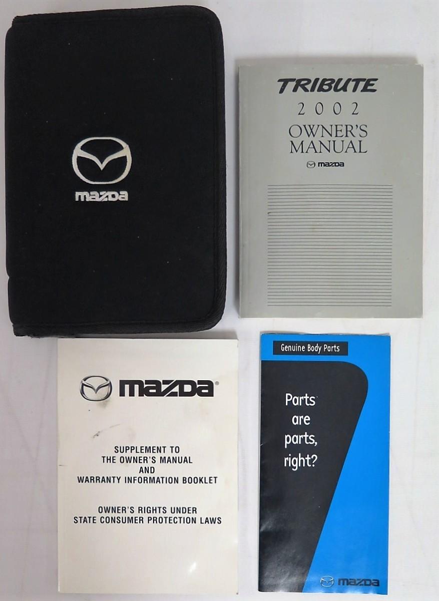 2002 mazda tribute owners manual guide book bashful yak rh bashfulyak com 2002 Jeep Wrangler Manual 2002 Kia Spectra Manual