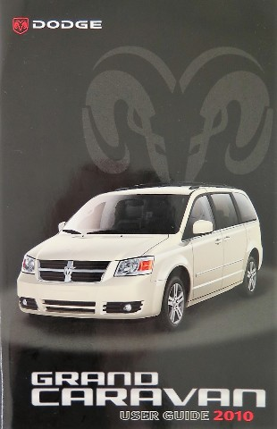 2010 dodge grand caravan owners manual guide book. Black Bedroom Furniture Sets. Home Design Ideas