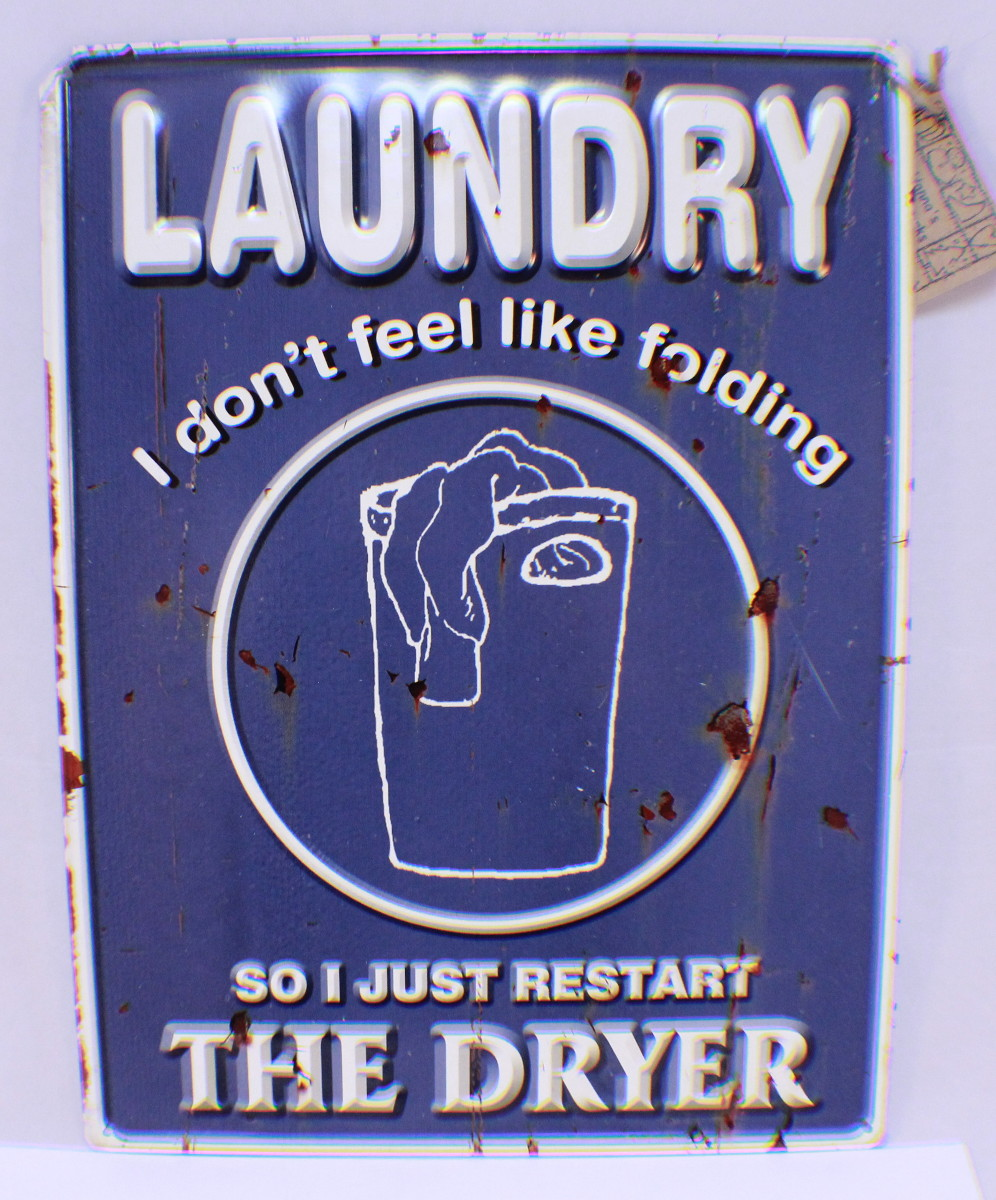 Laundry Room Tin Signs Laundry Room Don't Feel Like Folding Restart The Dryer Metal Tin