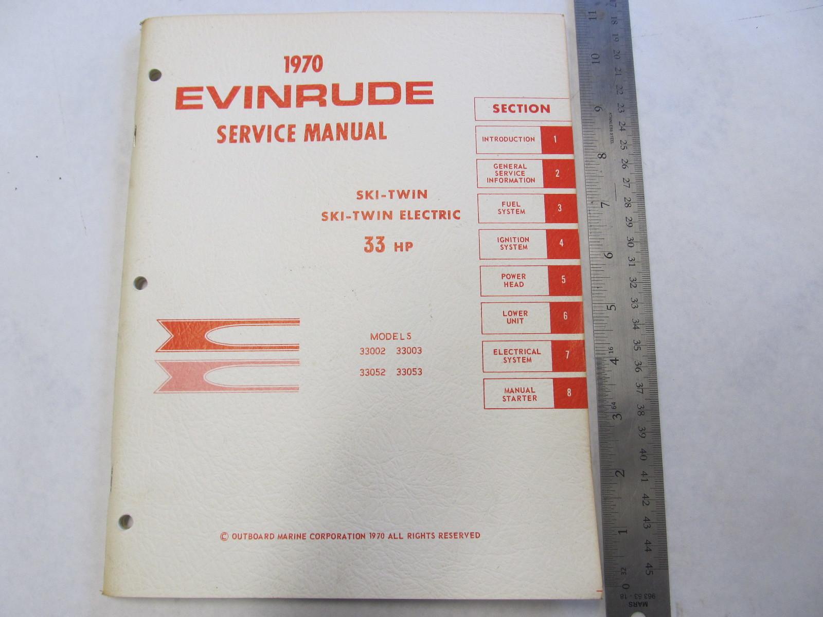1970 evinrude outboard service manual 33 hp ski twin ski twin rh greenbayprop com 20 HP Evinrude 1958 20 HP Evinrude