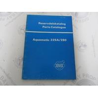 2845 Volvo Penta Parts Catalog Aquamatic 225A/280 1973