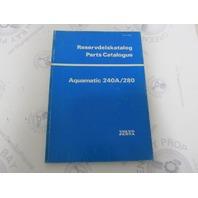 3209 Volvo Penta Parts Catalog Aquamatic 240A/280 1976