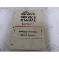90-12410 MerCruiser Service Manual Number 7 GM V-6 Cylinder Marine Engines