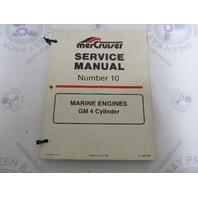 90-14693 MerCruiser Service Manual Number 10 GM 4 Cylinder Marine Engines