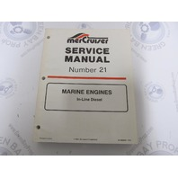 90-806934 MerCruiser Service Manual Number 21 In-Line Diesel Marine Engines
