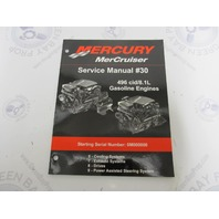 Mercury Mercruiser #30 Service Manual 496cid/8.1L Gasoline Sections 6-9