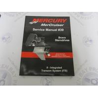 90-865612070 Mercury Mercruiser #39 Bravo Service Manual Section 8 ITS