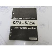 2006 Suzuki Outboard Motor Rigging Manual DF25-DF250