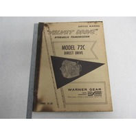 Velvet Drive Hydraulic Transmission Direct Drive 72C Service Manual