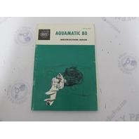1215B Volvo Penta Aquamatic 80 Owner's Manual Instruction Book 1962