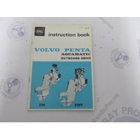 2515 Volvo Penta Aquamatic 270 270T Owner's Instruction Book 1971