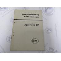 2512 Volvo Penta Parts Catalog Aquamatic Gear Unit Type 270 1971