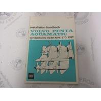 2539 Volvo Penta Installation Manual Handbook Aquamatic 100B 270 270T 1971