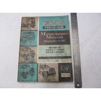 X-6634 GMC Truck Maintenance Manual Supplement 5500 7500 8500 9500