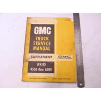 X-7033 1969 GMC Truck Service Manual Supplement Series 4500-6500