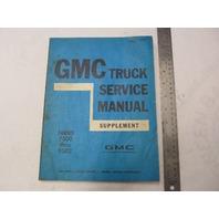X-7134 1970 GMC Truck Service Manual Supplement Series 7500-9502