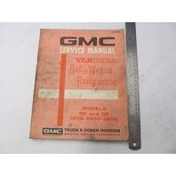 X-7224 1972 GMC Truck Service Manual Vandura Rally Wagon Rally SRX