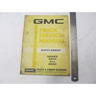 X-7233 1971 GMC Truck Service Manual Supplement Series 4500-6500