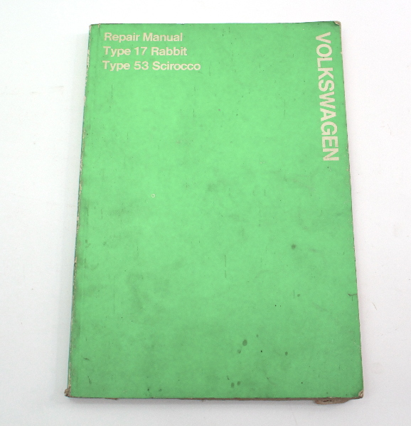 Official Factory Repair Manual Book Type 17 Rabbit Type 53 Scirocco Mk1