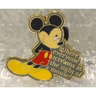 "Disney Collectible Pin-""Where everyone screams at the sight of a mouse"" 2007"