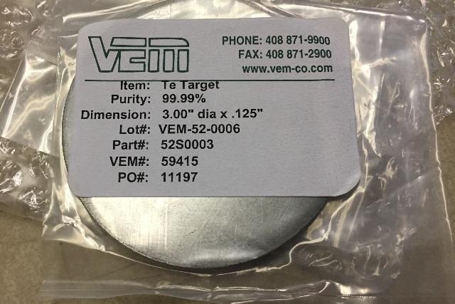 VEM Te Target 52S0003 99.99% Pure