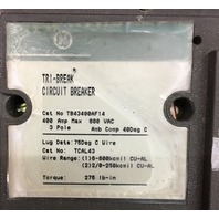 General Electric Tri-Break Circuit Breaker 400 A 600 V Cat No. TB43400AF14