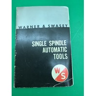 Warner & Swasey Single Spindle Automatic (Standard) Tools Catalog No.70A