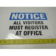 "Lab Safety Supply ""ALL VISITORS MUST REGISTER AT OFFICE'' 9""X12"" Aluminum Sign"