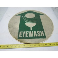 "Lab Safety Supply Eye Wash Fountain Floor Sign 17"" Dia. Self-Adhesive"