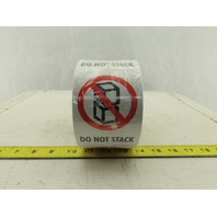 "Uline S-853 Do Not Stack Adhesive Shipping Stickers 3x5"" Roll Of 500"