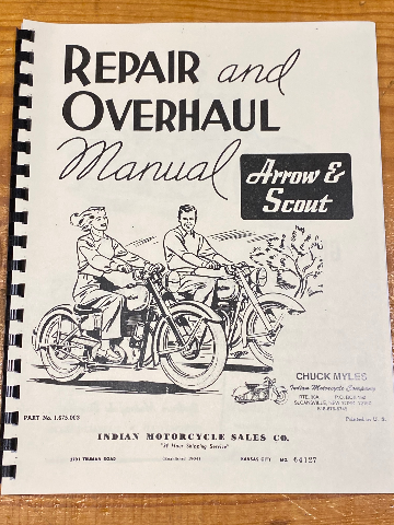 Chuck Myles Reprint Vintage Repair & Overhaul Manual Indian Arrow Scout 249 149