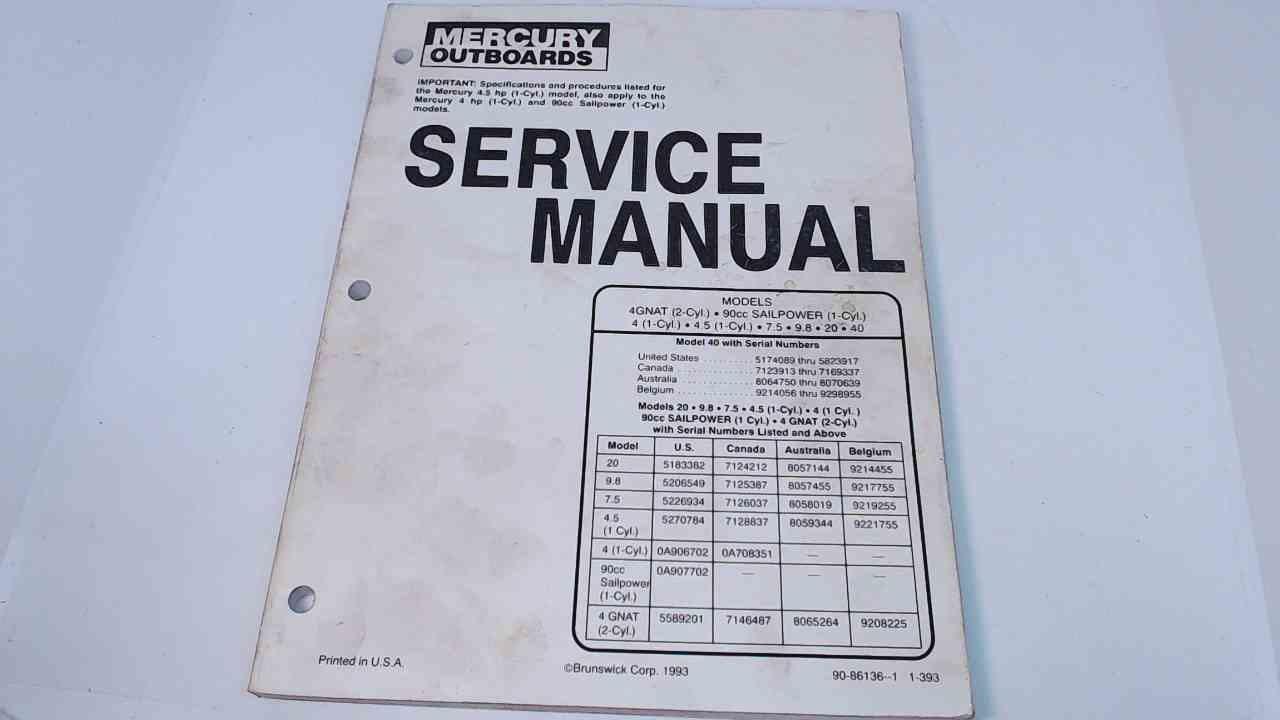 90-86136-1 Mercury Outboards Service Manual Models 4GNAT/90cc  Sailpower/4/4 5/7 5/9 8/20/40