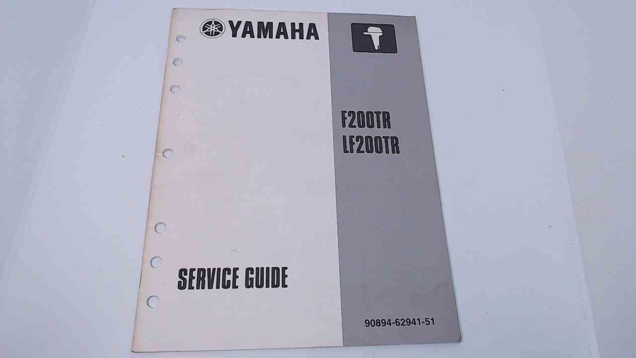 90894-62941-51 Yamaha Outboard Service Manual F200TR / LF200TR