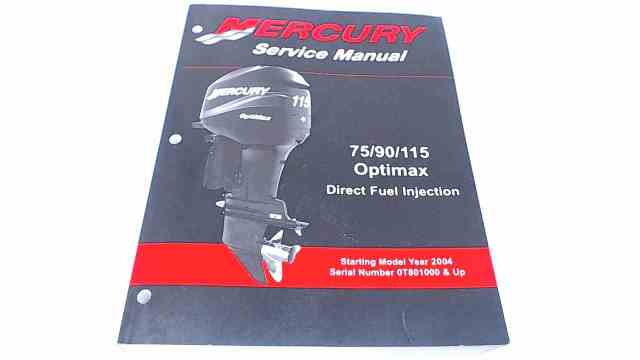 90-889785 Mercury Service Manual 79/90/115 Opitmax Dirct Fuel Injection